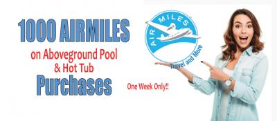 1000 AIRMILES on any Aboveground or Hot Tub Purchase